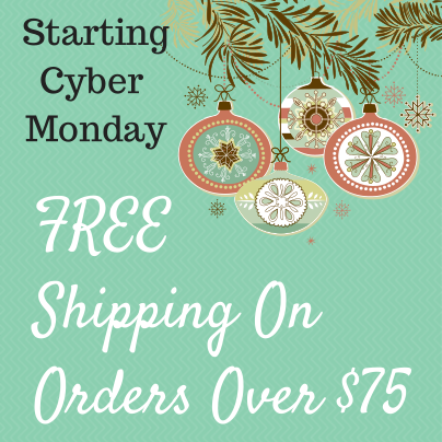 Just In Time For Cyber Monday...FREE Shipping!